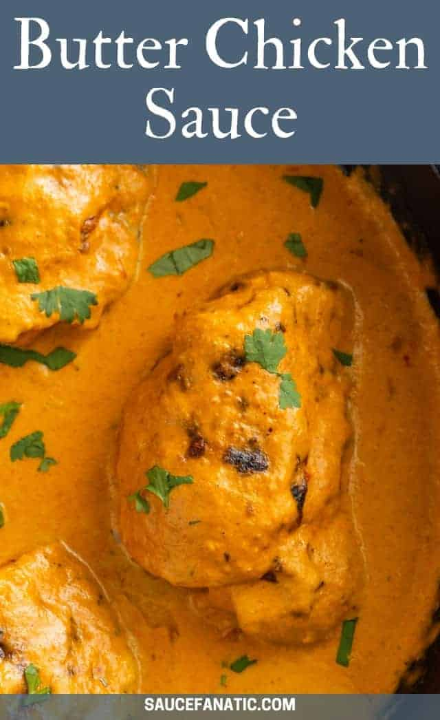 This butter chicken sauce recipe is creamy and packed full of flavor. Anytime you're craving Indian, whip up a batch of this creamy, tomato-based sauce and serve it with chicken and rice. #saucefanatic #butterchicken #sauce #dinner #indian #recipe