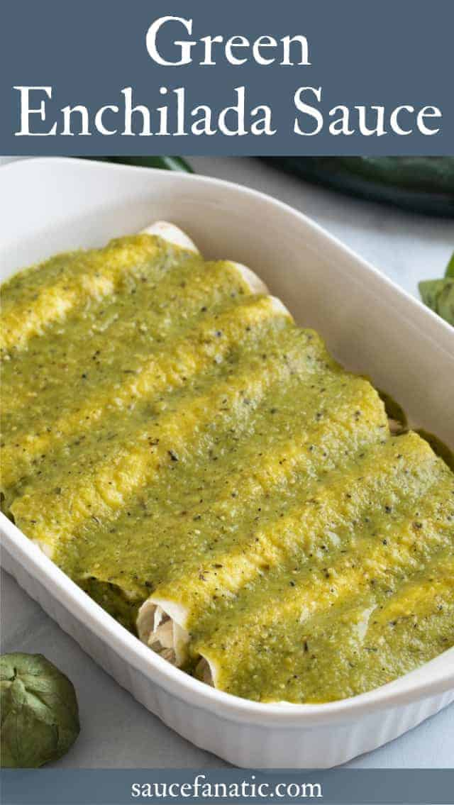 This easy green enchilada sauce is made with tomatillos, peppers, onion, and garlic. It's quick, flavorful, and can be made ahead of time! #greensauce #enchiladas #sauce #saucfanatic